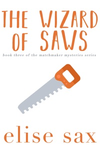 The Wizard of Saws - Elise Sax pdf download