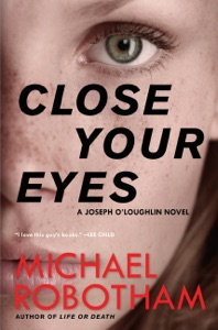 Close Your Eyes - Michael Robotham pdf download