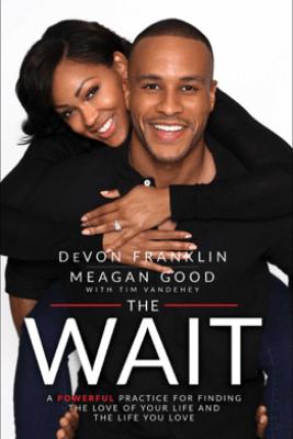 The Wait - Devon Franklin & Meagan Good