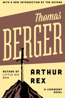 Arthur Rex - Thomas Berger