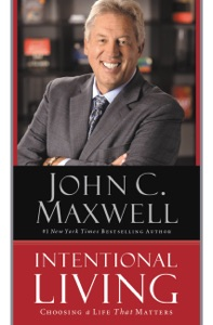 Intentional Living - John C. Maxwell pdf download