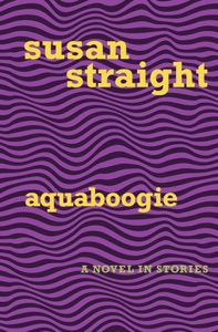 Aquaboogie - Susan Straight pdf download