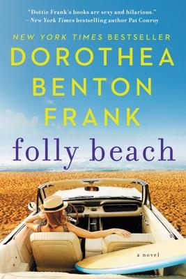 Folly Beach - Dorothea Benton Frank pdf download