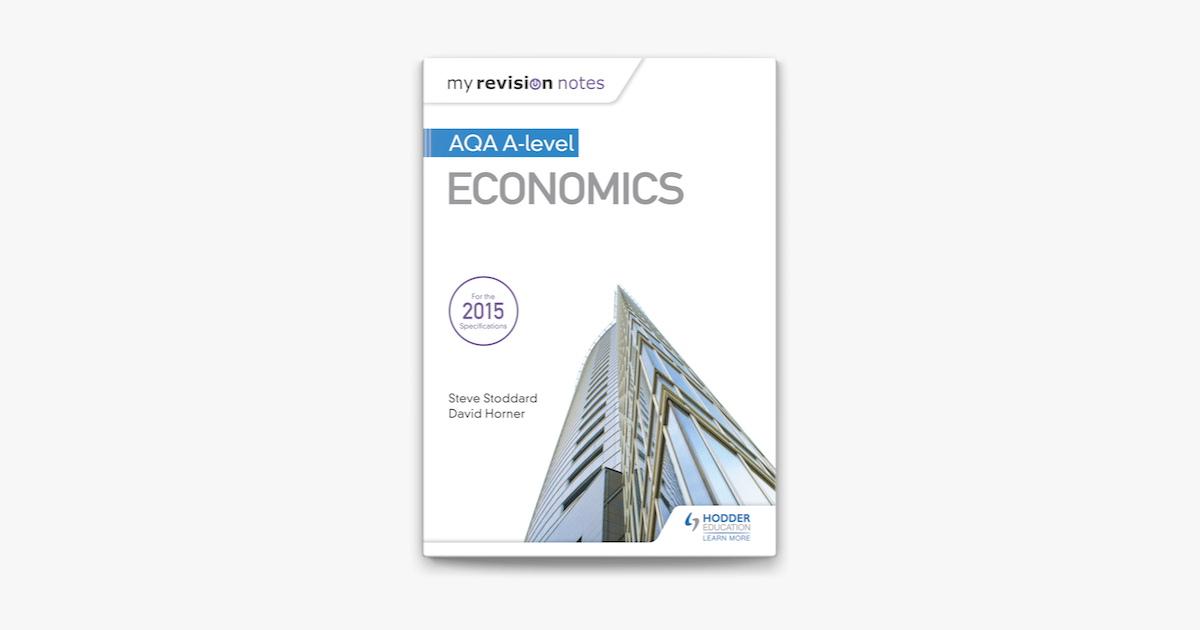 ‎My Revision Notes: AQA A-level Economics on Apple Books