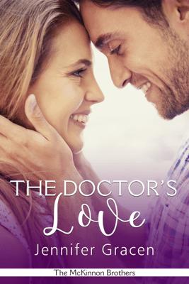 The Doctor's Love - Jennifer Gracen