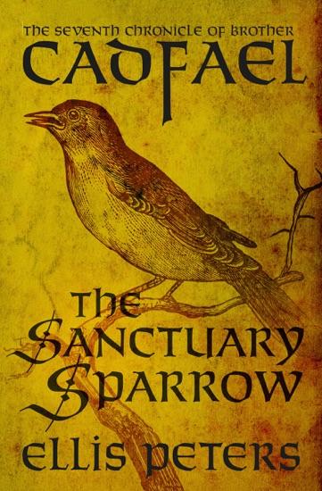 The Sanctuary Sparrow - Ellis Peters pdf download