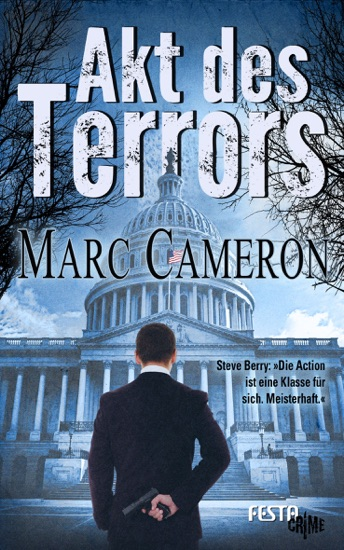 Akt des Terrors by Marc Cameron PDF Download