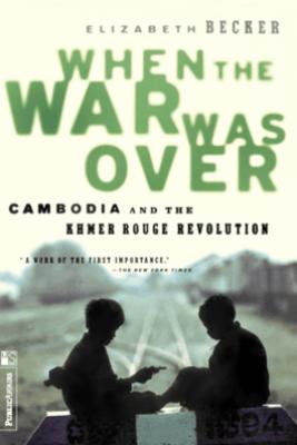 When The War Was Over - Elizabeth Becker