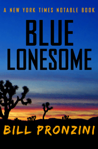 Blue Lonesome - Bill Pronzini pdf download