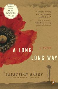 A Long Long Way - Sebastian Barry pdf download