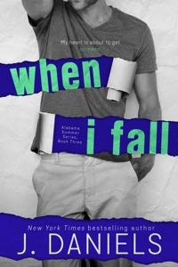 When I Fall - J Daniels pdf download