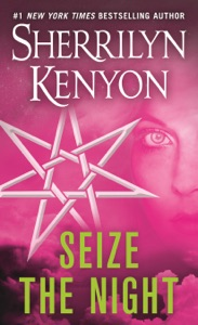 Seize the Night - Sherrilyn Kenyon pdf download