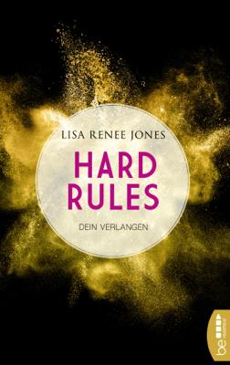 Hard Rules - Dein Verlangen - Lisa Renee Jones pdf download