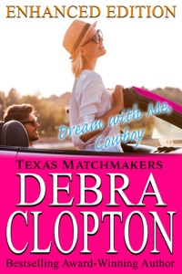 Dream with Me, Cowboy Enhanced Edition - Debra Clopton pdf download