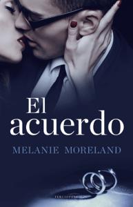 El acuerdo - Melanie Moreland pdf download