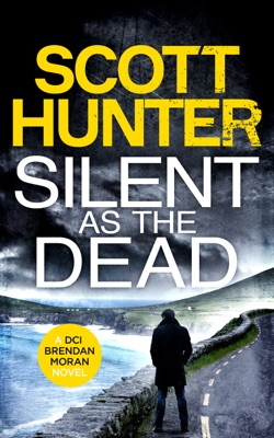 Silent as the Dead - Scott Hunter pdf download