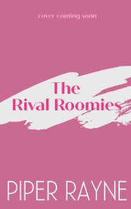 The Rival Roomies - Piper Rayne pdf download