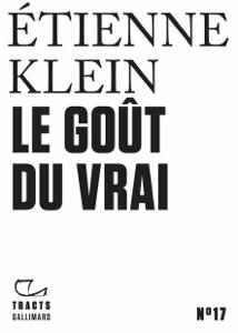 Le goût du vrai - Etienne Klein pdf download