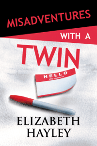 Misadventures with a Twin - Elizabeth Hayley pdf download