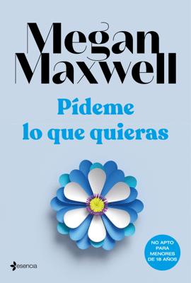 Pídeme lo que quieras - Megan Maxwell pdf download