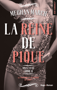 Mount série - tome 2 La reine de pique - MEgan March pdf download