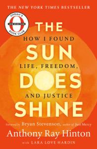 The Sun Does Shine - Anthony Ray Hinton & Lara Love Hardin pdf download