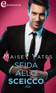 Sfida allo sceicco (eLit) - Maisey Yates pdf download