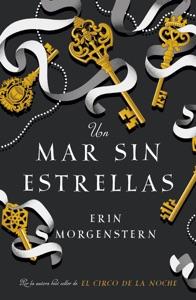 Un mar sin estrellas - Erin Morgenstern pdf download