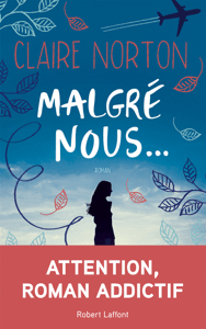 Malgré nous... - Claire Norton pdf download