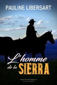 L'homme de la Sierra - Pauline Libersart pdf download