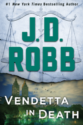 Vendetta in Death - J. D. Robb