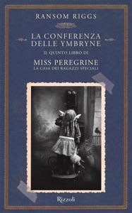 Miss Peregrine. La conferenza delle Ymbryne - Ransom Riggs pdf download