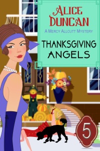 Thanksgiving Angels (A Mercy Allcutt Mystery, Book 5) - Alice Duncan pdf download