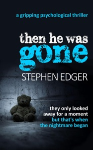 Then He Was Gone - Stephen Edger pdf download