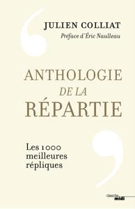 Anthologie de la répartie - Julien Colliat pdf download
