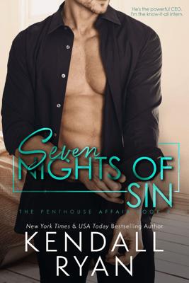 Seven Nights of Sin - Kendall Ryan