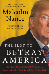 The Plot to Betray America - Malcolm Nance pdf download