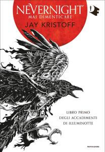 Nevernight. Mai dimenticare - Jay Kristoff pdf download
