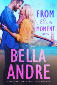 From This Moment On - Bella Andre pdf download