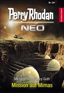 Perry Rhodan Neo 201: Mission auf Mimas - Michelle Stern & Lucy Guth pdf download