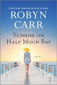 Sunrise on Half Moon Bay - Robyn Carr pdf download