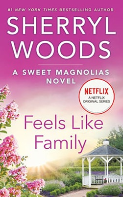 Feels Like Family - Sherryl Woods pdf download