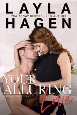 Your Alluring Love - Layla Hagen