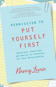 Permission to Put Yourself First - Nancy Levin pdf download
