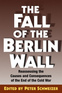 The Fall of the Berlin Wall - Peter Schweizer pdf download