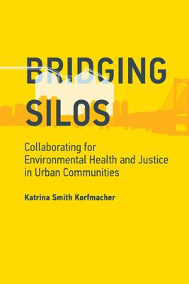 Bridging Silos - Katrina Smith Korfmacher