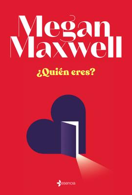 ¿Quién eres? - Megan Maxwell pdf download