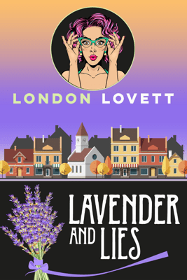 Lavender and Lies - London Lovett