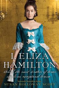 I, Eliza Hamilton - Susan Holloway Scott pdf download