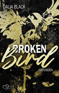 Broken Bird: Gefunden - Dalia Black pdf download